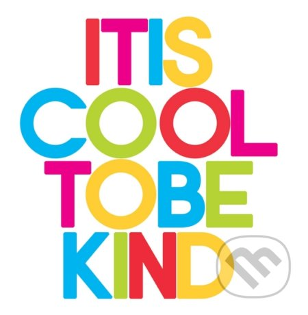 Motivačná karta: It is cool to be kind -