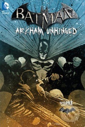 Batman: Arkham Unhinged (Volume 4) - Karen Traviss