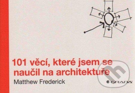 101 věcí, které jsem se naučil na architektuře - Matthew Frederic
