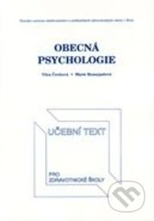 Obecná psychologie - Věra Čechová, Marie Rozsypalová