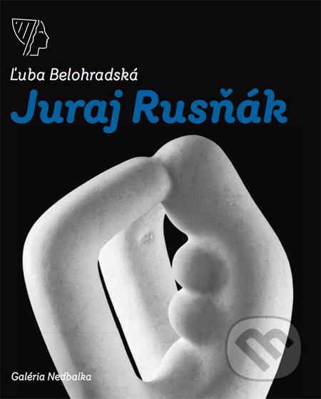Juraj Rusňák - Ľuba Belohradská