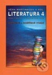 Literatura 4 - Věra Martinková
