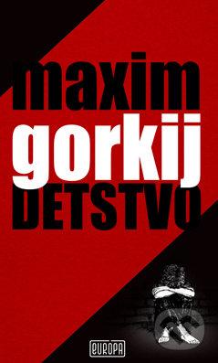 Detstvo - Maxim Gorkij