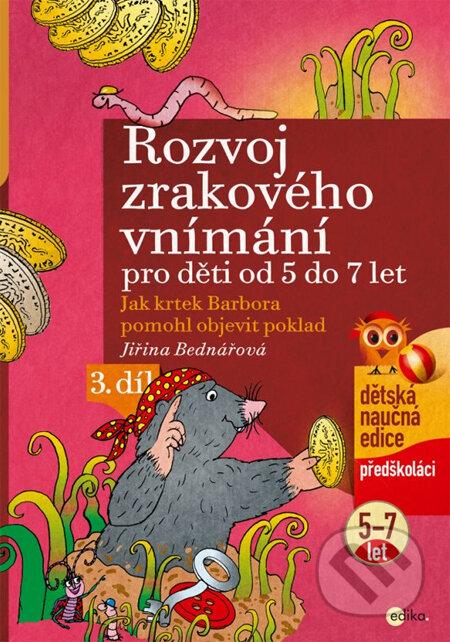 d024b3546 Kniha: Rozvoj zrakového vnímání pro děti od 5 do 7 let (3. díl ...