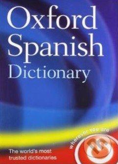 Oxford Spanish Dictionary - Oxford University Press