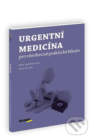 Urgentní medicína pro všeobecné praktické lékaře - Josef Štorek