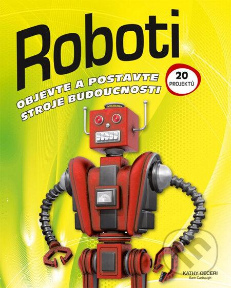 Roboti - Kathy Ceceri, Sam Carbaugh