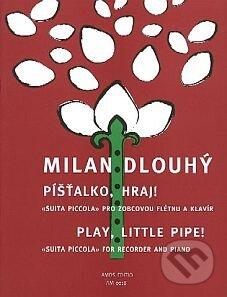 Excelsiorportofino.it Píšťalko, hraj!/Play, little pipe! Image