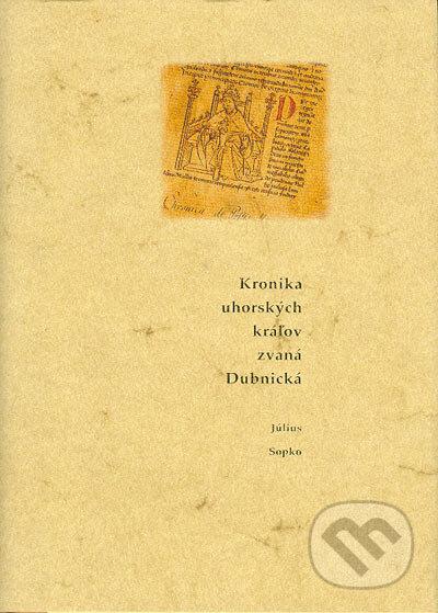 Fatimma.cz Kronika uhorských kráľov zvaná Dubnická Image