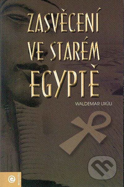 Fatimma.cz Zasvěcení ve starém Egyptě Image