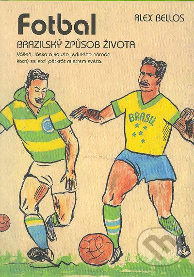 Removu.cz Fotbal–Brazilský způsob života Image