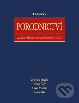 Porodnictví - Zdeněk Hájek, Evžen Čech, Karel Maršál a kolektiv