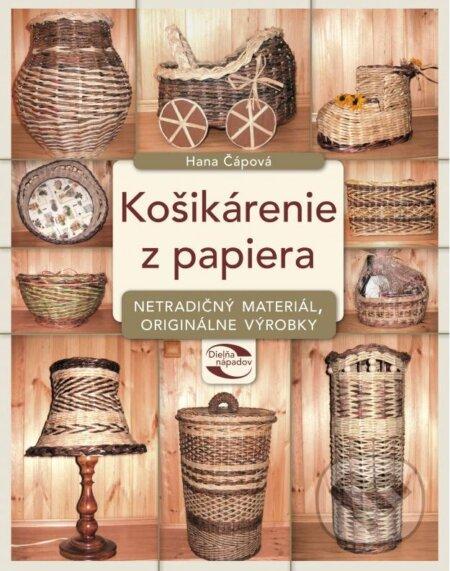 22adb3910 Kniha: Košikárenie z papiera (Hana Čápová)   Martinus