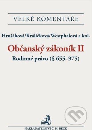 Občanský zákoník II. - Hrušáková, Králíčková, Westphalová a kolektív