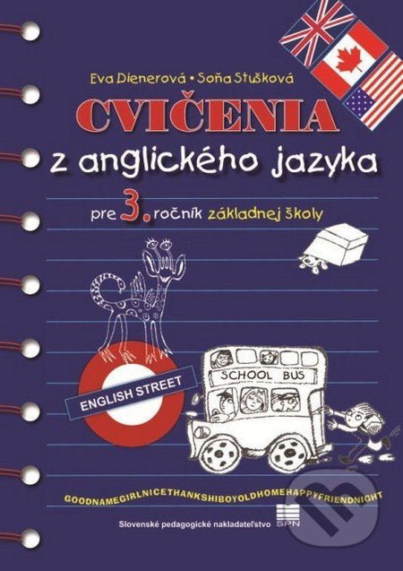 364777aa6 Cvičenia z anglického jazyka pre 3. ročník základnej školy - Eva Dienerová,  Soňa Stušková