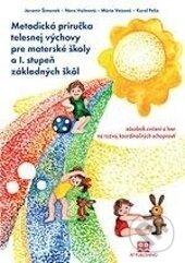 Bthestar.it Metodická príručka telesnej výchovy pre materské školy a I. stupeň základných škôl Image
