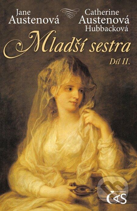 Mladší sestra - díl II. - Jane Austen, Catherine Austenová Hubbacková