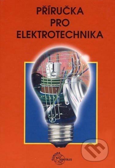 Příručka pro elektrotechnika - Klaus Tkotz a kolektív