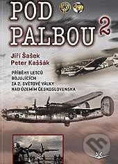 Pod palbou 2 - Jiří Šašek, Peter Kaššák