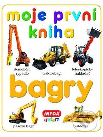 Moje první kniha - Bagry -
