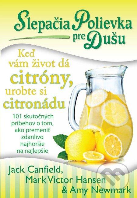 Fatimma.cz Slepačia polievka pre dušu: Keď vám život dá citróny, urobte si citronádu Image