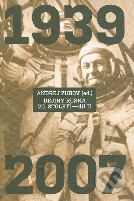 Dějiny Ruska 20. století (Díl II) - Andrej Zubov