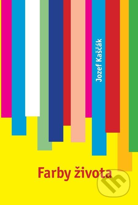 Farby života - Jozef Kaščák