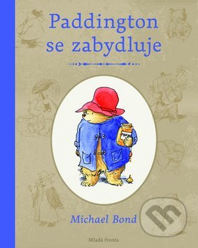 Paddington se zabydluje - Michael Bond