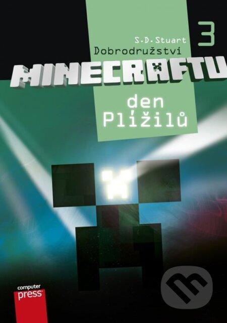 Dobrodružství Minecraftu 3: Den Plížilů - S.D. Stuart