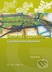 Geoinformatika v prostorovém plánování - Jaroslav Burian