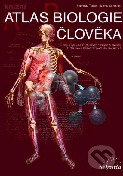 Atlas biologie člověka - Stanislav Trojan, Michal Schreiber