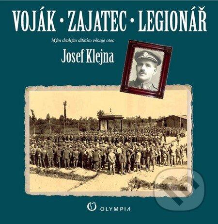 Voják - zajatec - legionář - Josef Klejna