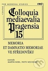 Peticenemocnicesusice.cz Memoria et damnatio memoriae ve středověku Image