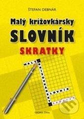 Malý krížovkársky slovník - Skratky - Štefan Debnár