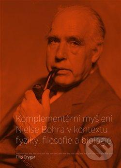 Fatimma.cz Komplementární myšlení Nielse Bohra v kontextu fyziky, filosofie a biologie Image