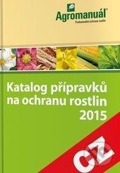 Katalog přípravků na ochranu rostlin 2015 - Kurent