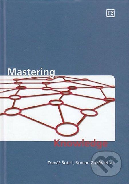 Mastering Knowledge - Tomáš Šubrt, Roman Zuzák