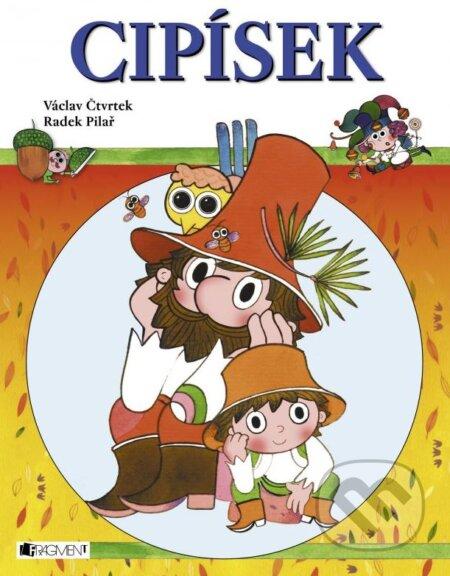 Cipísek - Václav Čtvrtek, Radek Pilař (ilustrátor)