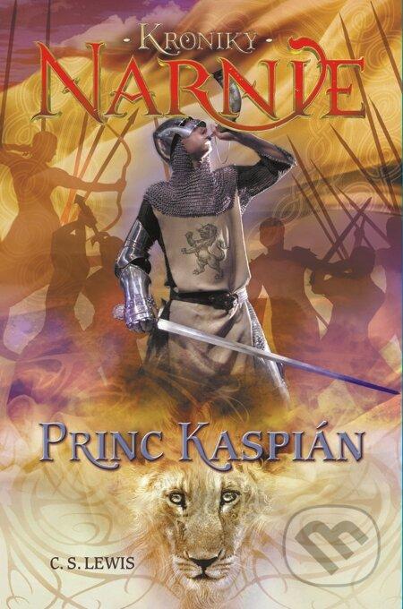 Princ Kaspián - Kroniky Narnie (Kniha 4) - C.S. Lewis