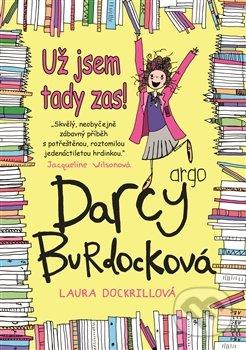 Darcy Burdocková: Už jsem tady zas - Laura Dockkrillová