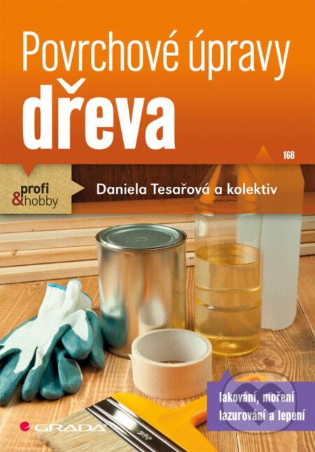 Povrchové úpravy dřeva - Daniela Tesařová
