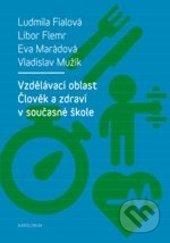Peticenemocnicesusice.cz Vzdělávací oblast Člověk a zdraví v současné škole Image