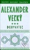 Fatimma.cz Alexander Veľký – Dobyvateľ (Kniha 3) Image