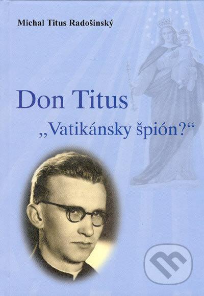 "Interdrought2020.com Don Titus - ""Vatikánsky špión?"" Image"