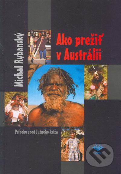 Ako prežiť v Austrálii - Michal Rybanský