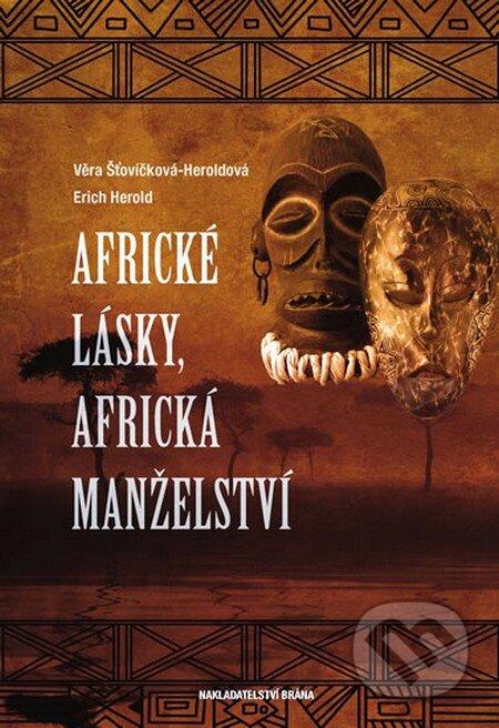 Věra Šťovíčková-Heroldová, Erich Herold: Africké lásky, africká manželství