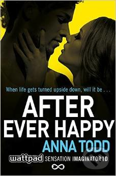 After Ever Happy - Anna Todd