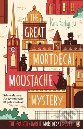 The Great Mordecai Moustache Mystery - Kyril Bonfiglioli
