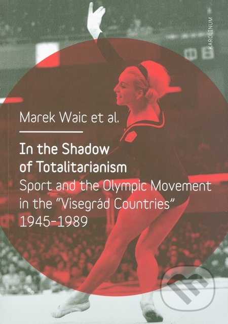 In the Shadow of Totalitarism - Marek Waic