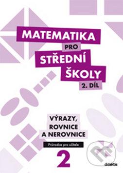Matematika pro střední školy (2. díl) - M. Květoňová